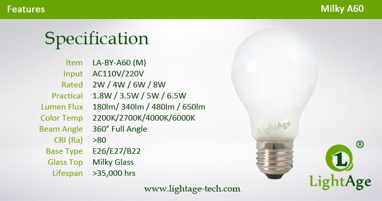 Milky A60 LED filament bulb 2W 4W 6W 8W Specification