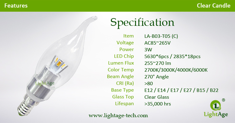 LA-B03-T05 3W LED Candle Light Clear Flame Tip Specification