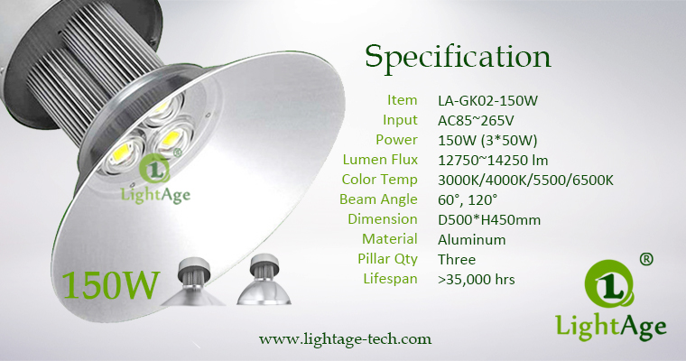 LED High Bay Light LightAge GK02 150W Specification